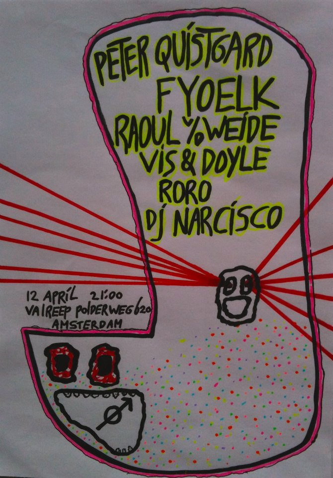 Fyoelk, Peter Quistgard, Raoul v/d Weide, Frank Vis & Doyle Duo, Dj Narcisco