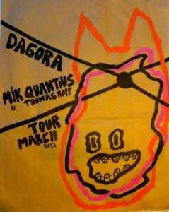 DAGORA // MIK QUANTIUS tour march 2013 with very special guest THOMAS HOPF !