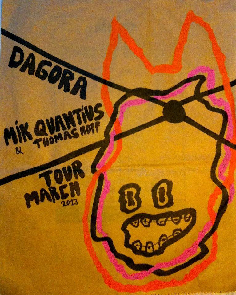DAGORA // MIK QUANTIUS tour march 2013 with very special guest THOMAS HOPF !